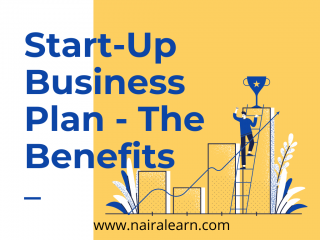 Start-Up Business Plan - The Benefits