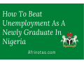 here-is-how-to-beat-unemployment-as-a-new-graduate-in-nigeria-small-0