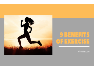 Here are 9 benefits of exercise you need to know