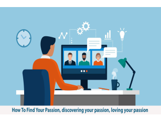 How To Find Your Passion, discover your passion, learn to leverage it and make money