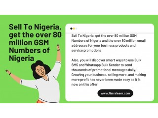 Sell To Nigeria, get the over 80 million GSM Numbers of Nigeria
